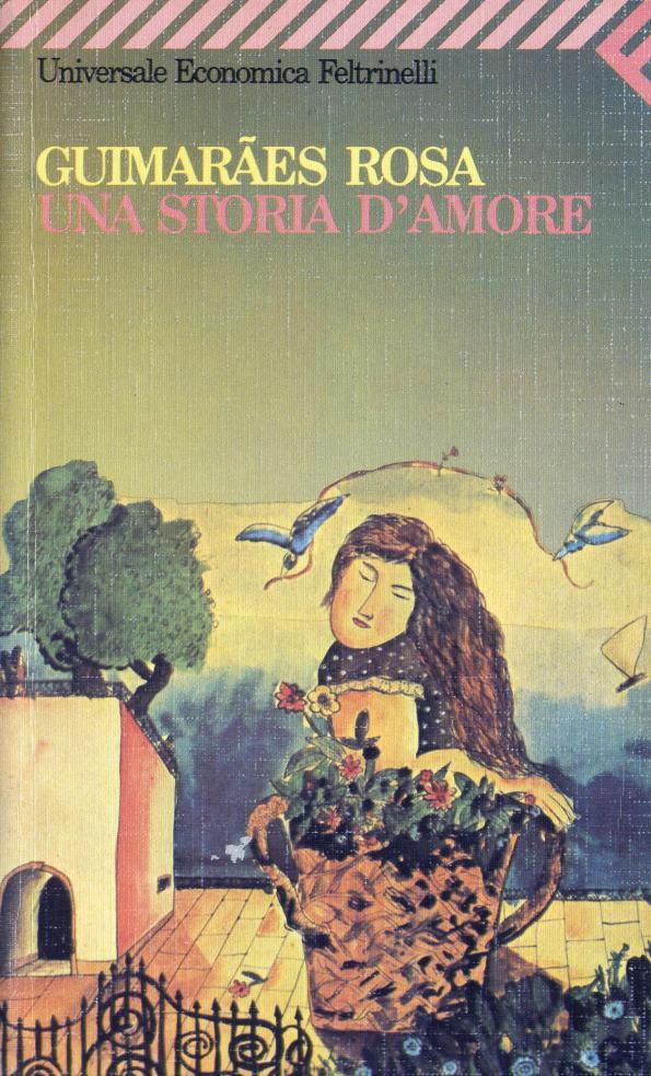 Guimaraes Rosa-Una Storia d'Amore