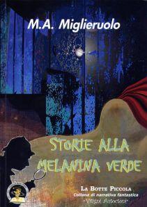 12giu-bStorie alla Melanina verderid